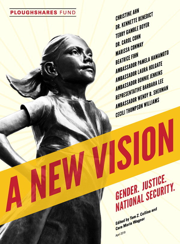 A New Vision: Gender. Justice. National Security.