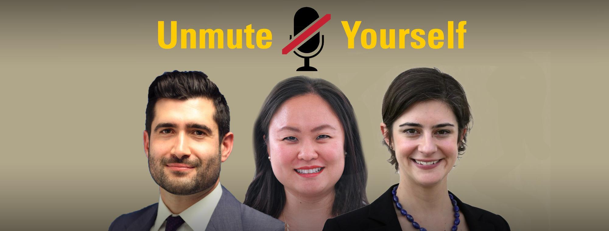 Unmute Yourself (three speakers)